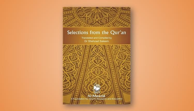 Selections from the Quran Dr Shehzad Saleem