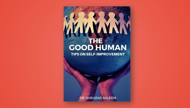 The Good Human Dr Shehzad Saleem